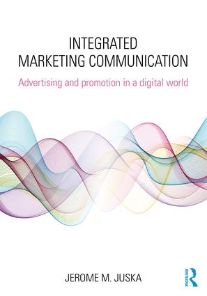 Integrated Marketing Communication: Advertising and Promotion in a Digital World book cover