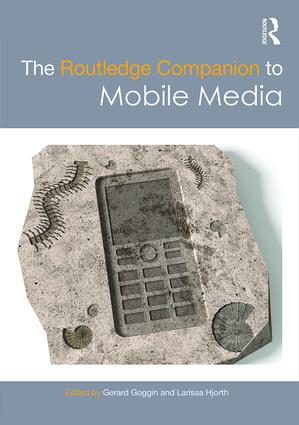 The Routledge Companion to Mobile Media (Paperback) book cover