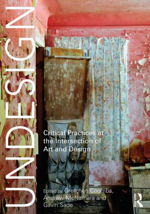Undesign: Critical Practices at the Intersection of Art and Design book cover