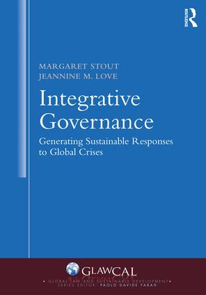 Integrative Governance: Generating Sustainable Responses to Global Crises book cover