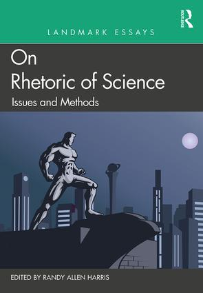 Landmark Essays on Rhetoric of Science: Issues and Methods book cover