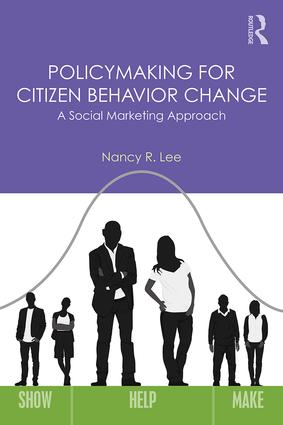Policymaking for Citizen Behavior Change: A Social Marketing Approach book cover