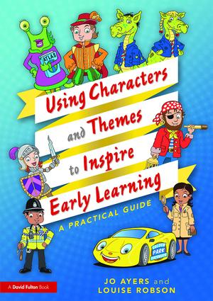 Using Characters and Themes to Inspire Early Learning