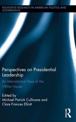 Perspectives on Presidential Leadership: An International View of the White House book cover