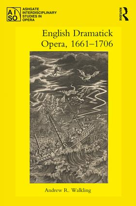 English Dramatick Opera, 1661–1706 book cover