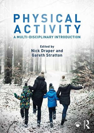 Physical Activity: A Multi-disciplinary Introduction book cover