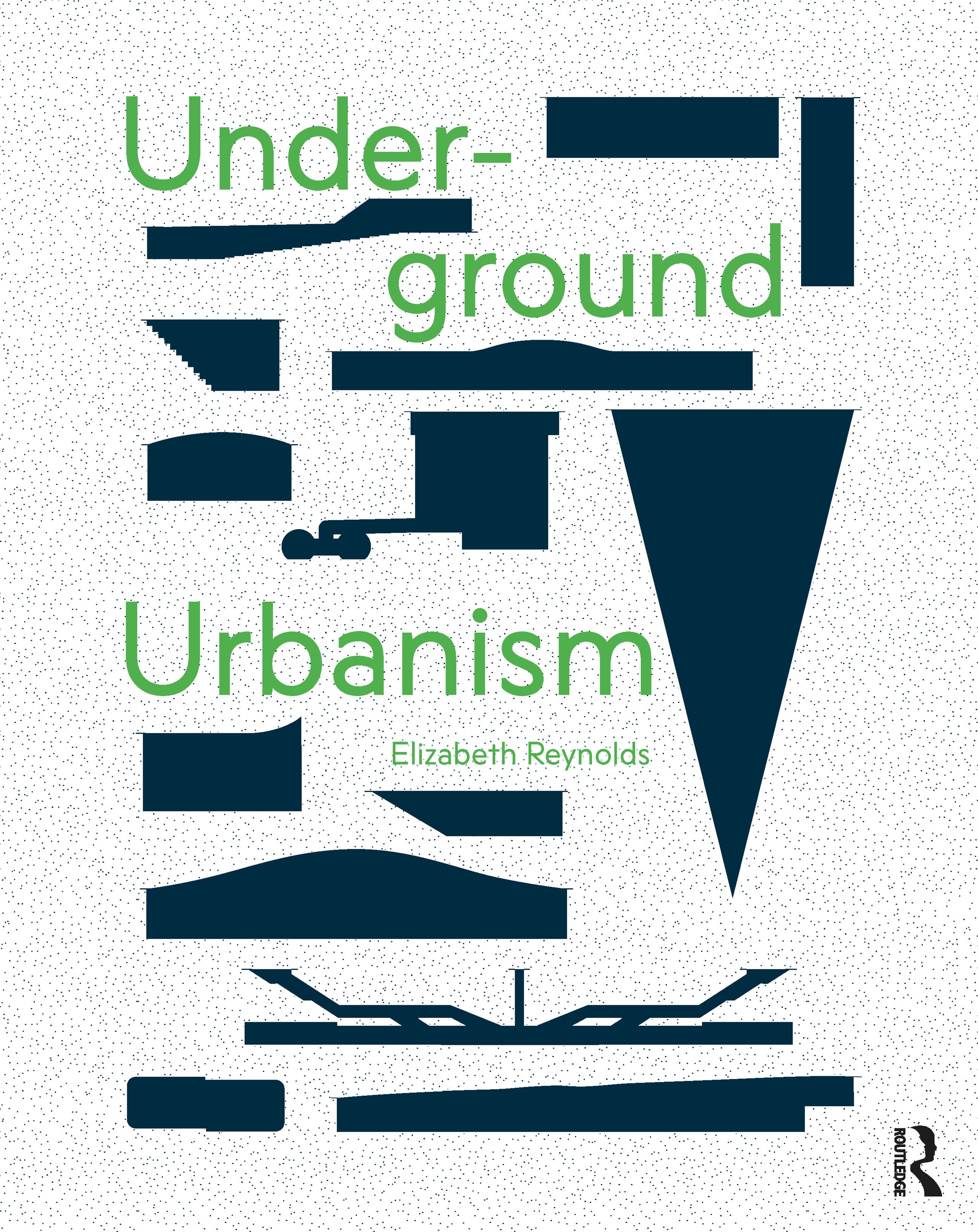 Underground Urbanism book cover