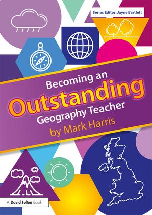 Becoming an Outstanding Geography Teacher book cover
