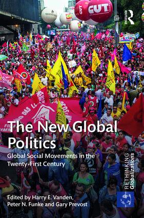 The New Global Politics: Global Social Movements in the Twenty-First Century (Hardback) book cover