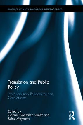 Translation and Public Policy: Interdisciplinary Perspectives and Case Studies (Hardback) book cover