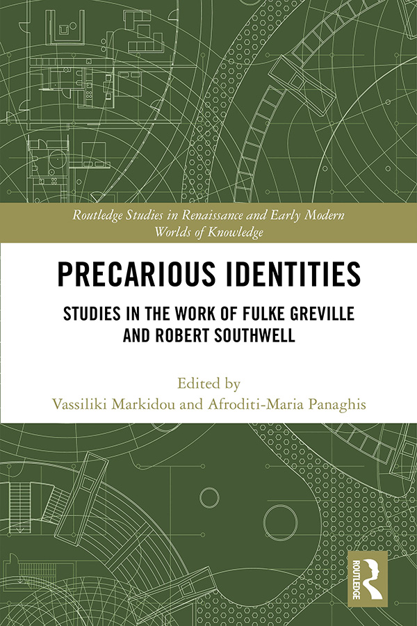 Precarious Identities: Studies in the Work of Fulke Greville and Robert Southwell book cover
