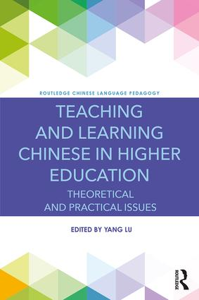 Teaching and Learning Chinese in Higher Education: Theoretical and Practical Issues book cover