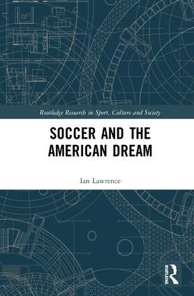 Soccer and the American Dream book cover