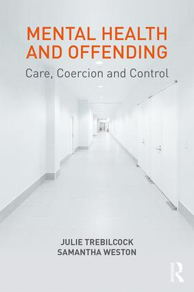 Mental Health and Offending: Care, Coercion and Control book cover