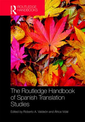 The Routledge Handbook of Spanish Translation Studies book cover