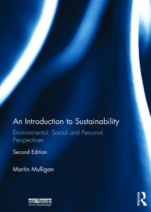 An Introduction to Sustainability: Environmental, Social and Personal Perspectives book cover