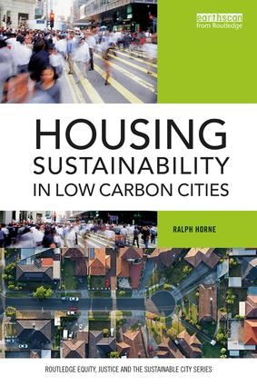 Housing Sustainability in Low Carbon Cities (Paperback) book cover
