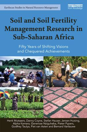 Soil and Soil Fertility Management Research in Sub-Saharan Africa: Fifty years of shifting visions and chequered achievements (Hardback) book cover