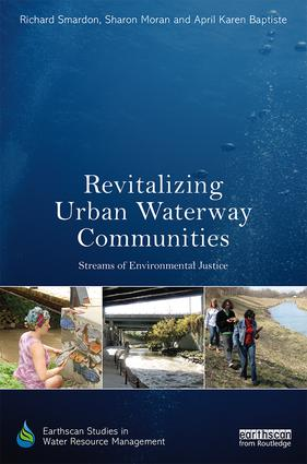 Revitalizing Urban Waterway Communities: Streams of Environmental Justice book cover