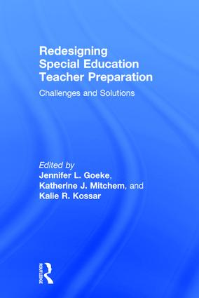 Redesigning Special Education Teacher Preparation: Challenges and Solutions, 1st Edition (Hardback) book cover
