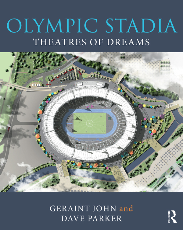 Olympic Stadia: Past, Present and Future book cover