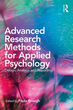 Advanced Research Methods for Applied Psychology: Design, Analysis and Reporting, 1st Edition (Paperback) book cover