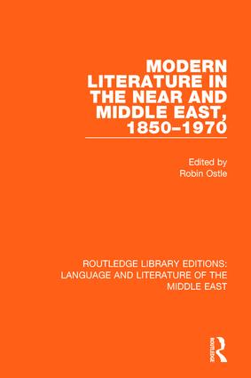 Modern Literature in the Near and Middle East, 1850-1970