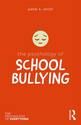 The Psychology of School Bullying book cover