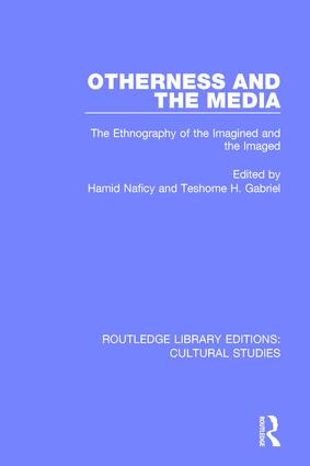 Otherness and the Media: The Ethnography of the Imagined and the Imaged, 1st Edition (Paperback) book cover