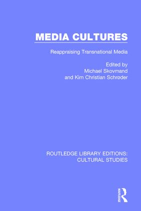 Media Cultures: Reappraising Transnational Media book cover