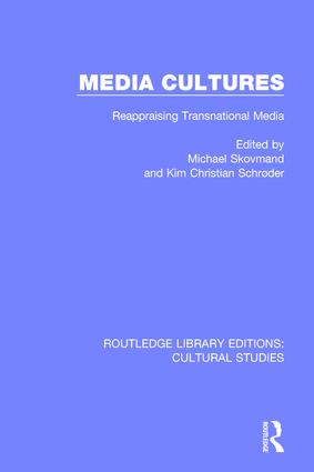 Media Cultures: Reappraising Transnational Media, 1st Edition (Paperback) book cover