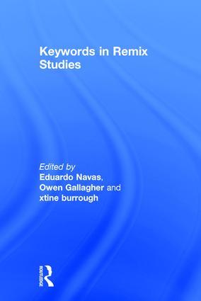 Keywords in Remix Studies: 1st Edition (Hardback) book cover