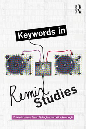 Keywords in Remix Studies book cover