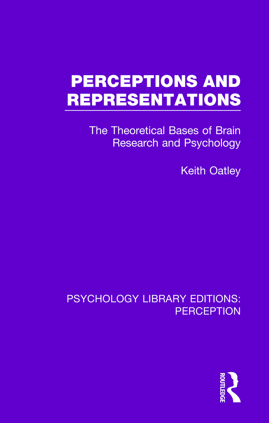 Perceptions and Representations: The Theoretical Bases of Brain Research and Psychology, 1st Edition (Paperback) book cover