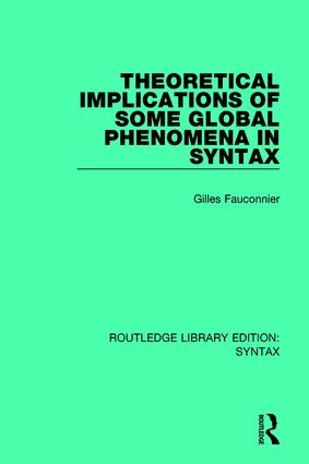 Theoretical Implications of Some Global Phenomena in Syntax: 1st Edition (Paperback) book cover