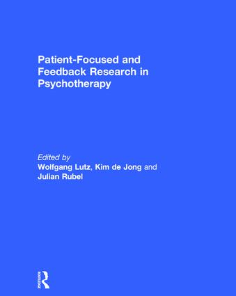 Patient-Focused and Feedback Research in Psychotherapy book cover