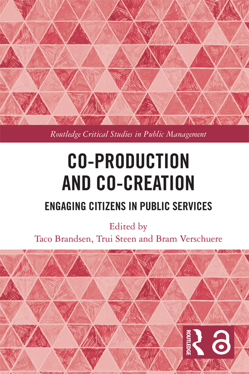 Co-Production and Co-Creation: Engaging Citizens in Public Services book cover