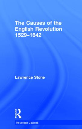The Causes of the English Revolution 1529-1642: 1st Edition (Hardback) book cover