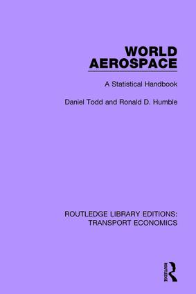 World Aerospace: A Statistical Handbook, 1st Edition (Paperback) book cover