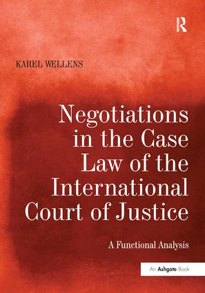 Negotiations in the Case Law of the International Court of Justice: A Functional Analysis book cover