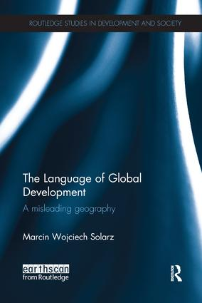 The Language of Global Development: A Misleading Geography book cover