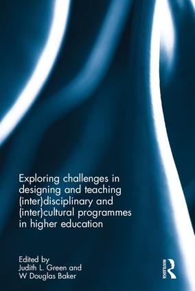 Exploring challenges in designing and teaching (inter)disciplinary and (inter)cultural programmes in higher education book cover