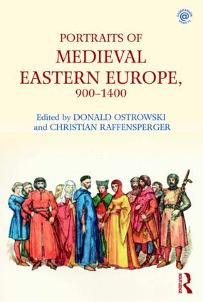 Portraits of Medieval Eastern Europe, 900–1400: 1st Edition (Paperback) book cover