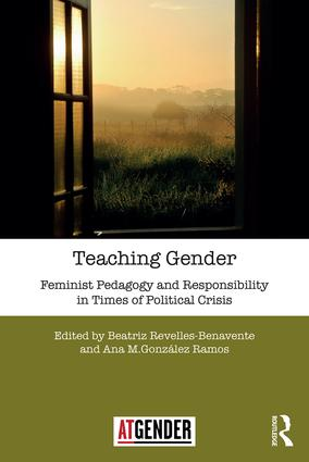 Teaching Gender: Feminist Pedagogy and Responsibility in Times of Political Crisis (Paperback) book cover