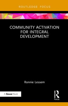 Community Activation for Integral Development: 1st Edition (Hardback) book cover