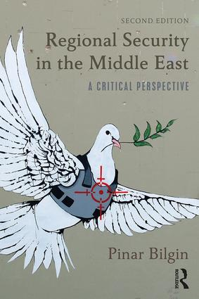 Regional Security in the Middle East: A Critical Perspective book cover