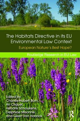 The Habitats Directive in its EU Environmental Law Context: European Nature's Best Hope? book cover