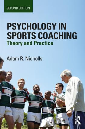 Psychology in Sports Coaching: Theory and Practice book cover