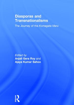 Diasporas and Transnationalisms: The Journey of the Komagata Maru (Hardback) book cover