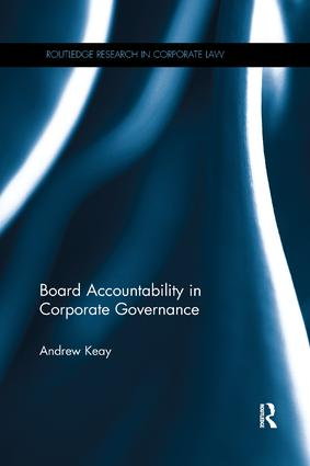 Board Accountability in Corporate Governance: 1st Edition (Paperback) book cover